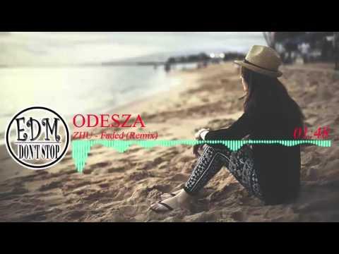 Zhu - Faded (Odesza Remix )