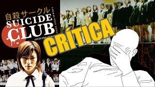 Suicide Club - Cine Potorro    ( El Club Del Suicidio 自殺サークル Jisatsu Sākuru )