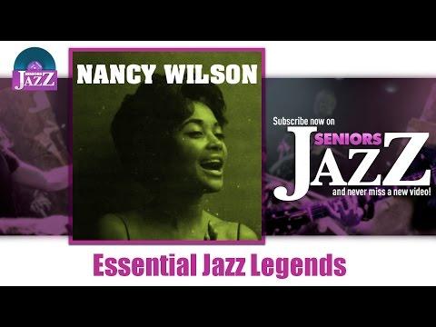 Nancy Wilson - Essential Jazz Legends (Full Album / Album complet)