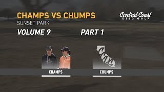 Champs vs Chumps Vol 9 - Part 1 - Barsby and Walker