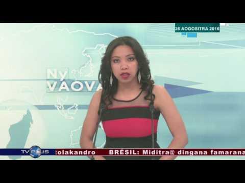 VAOVAO 26 AOGOSITRA 2016 BY TV PLUS MADAGASCAR