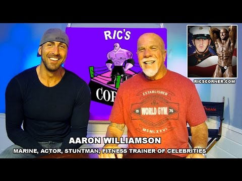 Aaron Williamson -Marine, Bodybuilder, Actor, Stunts, Celebrity Trainer