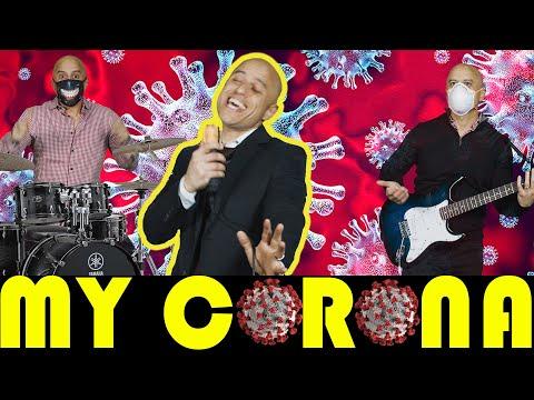 """My Corona   A """"My Sharona"""" Viral Anthem"""