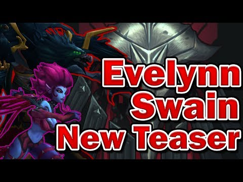 New Story of Evelynn, Swain and Teased Champion