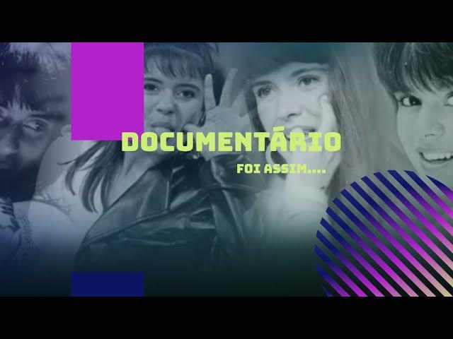 Documentário Mara Maravilha
