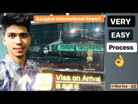 THAILAND | VISA ON ARRIVAL VERY EASY PROCESS FOR EVERYONE Mp3