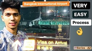 THAILAND | VISA ON ARRIVAL VERY EASY PROCESS FOR EVERYONE