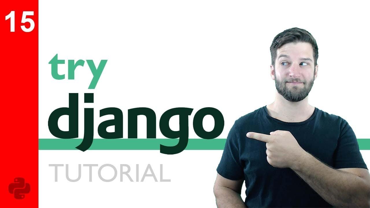 Try DJANGO Tutorial - 15 - Django Templating Engine Basics - YouTube
