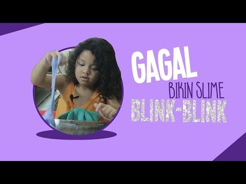 GAGAL BIKIN SLIME BLINK BLINK!!