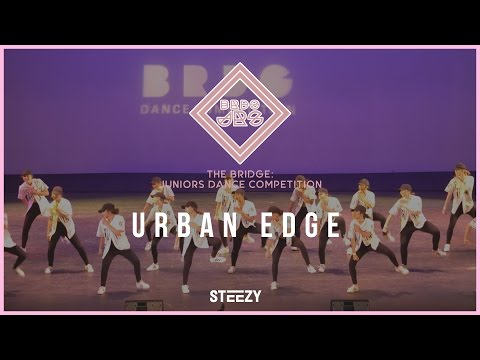 Urban Edge | Bridge Jrs 2017 | STEEZY Official 4K