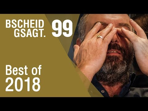 Bscheid Gsagt - Folge 99: Outtakes - Best of 2018