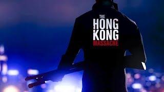 БОЙНЯ ПРОДОЛЖАЕТСЯ! HONG KONG MASSACRE БОЙНЯ В ГОНКОНГЕ