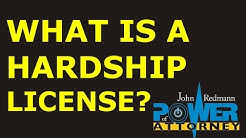 What is a Hardship License?