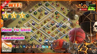 Clash of Clans⭐WTF!!AWESOME ATTACK SKILL OF LAVALOON 3-STAR TH12