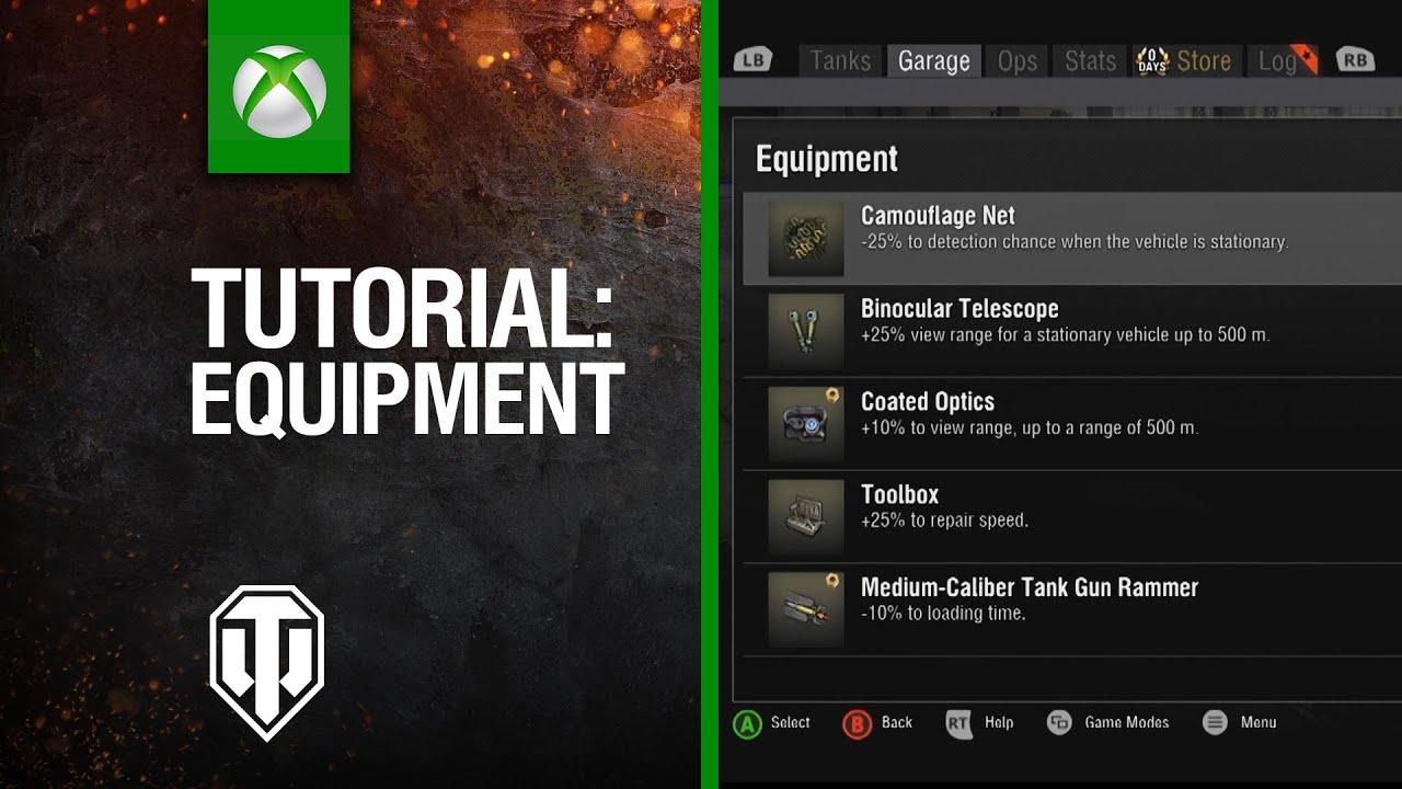 World of Tanks Console - Tutorial - Equipment