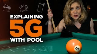 5G explained with billiards and darts | Bridget Breaks It Down