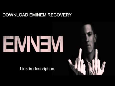 EMINEM RECOVERY FREE DOWNLOAD