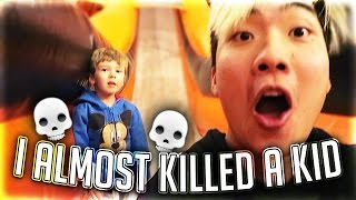 I ALMOST KILLED A KID