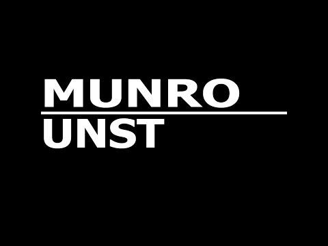 Munro [UNST-00] (5 & a bit hour special)