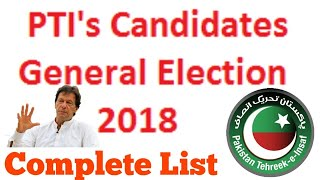 PTI Election Complete Tickets Details News Update Pti Candidates List General Election 2018 Pakistan