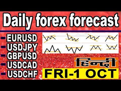 ( 1 OCTOBER ) daily forex forecast | EURUSD | USDJPY | GPBUSD | USDCAD | USDCHF |  Hindi #FOREX
