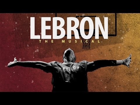 LeBron: The Musical | dose.