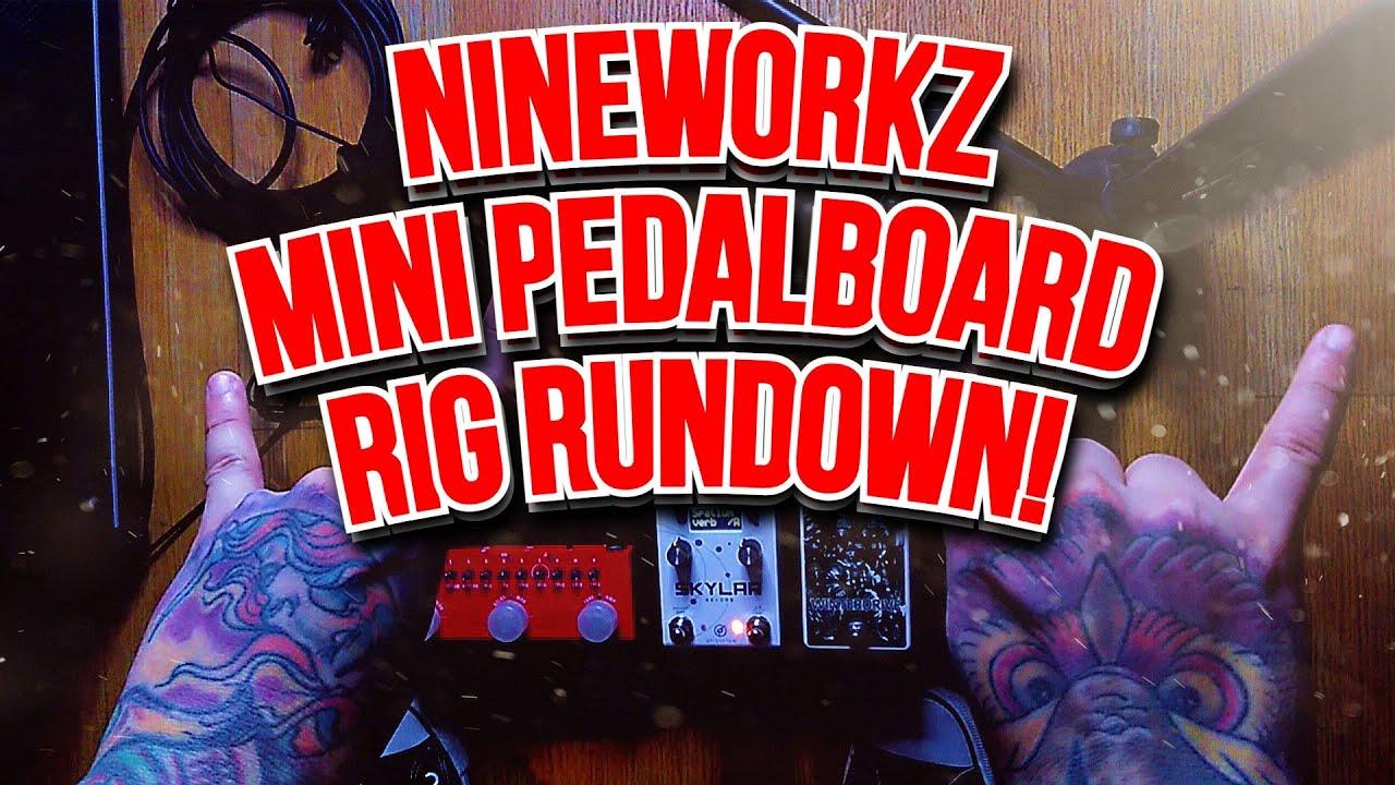 "Download Nineworkz - ""Grab and Go Pedalboard Rig Rundown"""