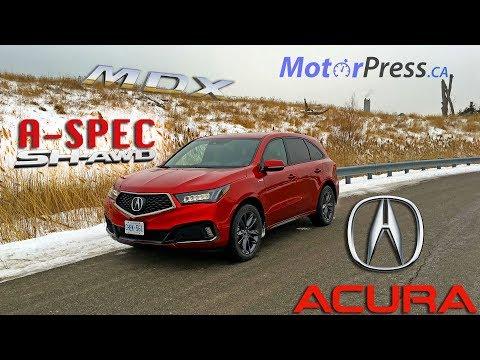 2019 Acura MDX A-Spec SH-AWD - Review