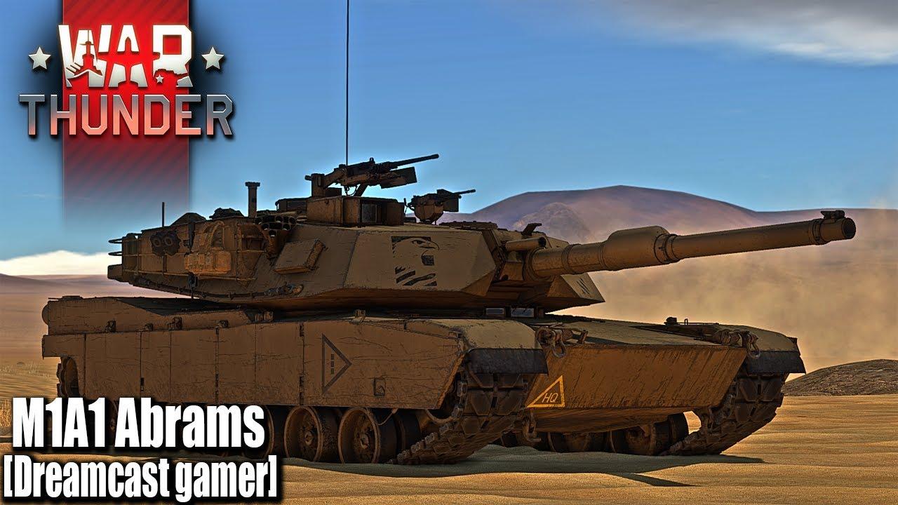[Dreamcast gamer]War Thunder: รีวิว M1A1 Abrams สุดยอดนักรบทะเลทราย - YouTube