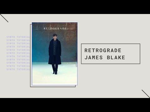 "James Blake ""Retrograde"" - Synth Tutorial"