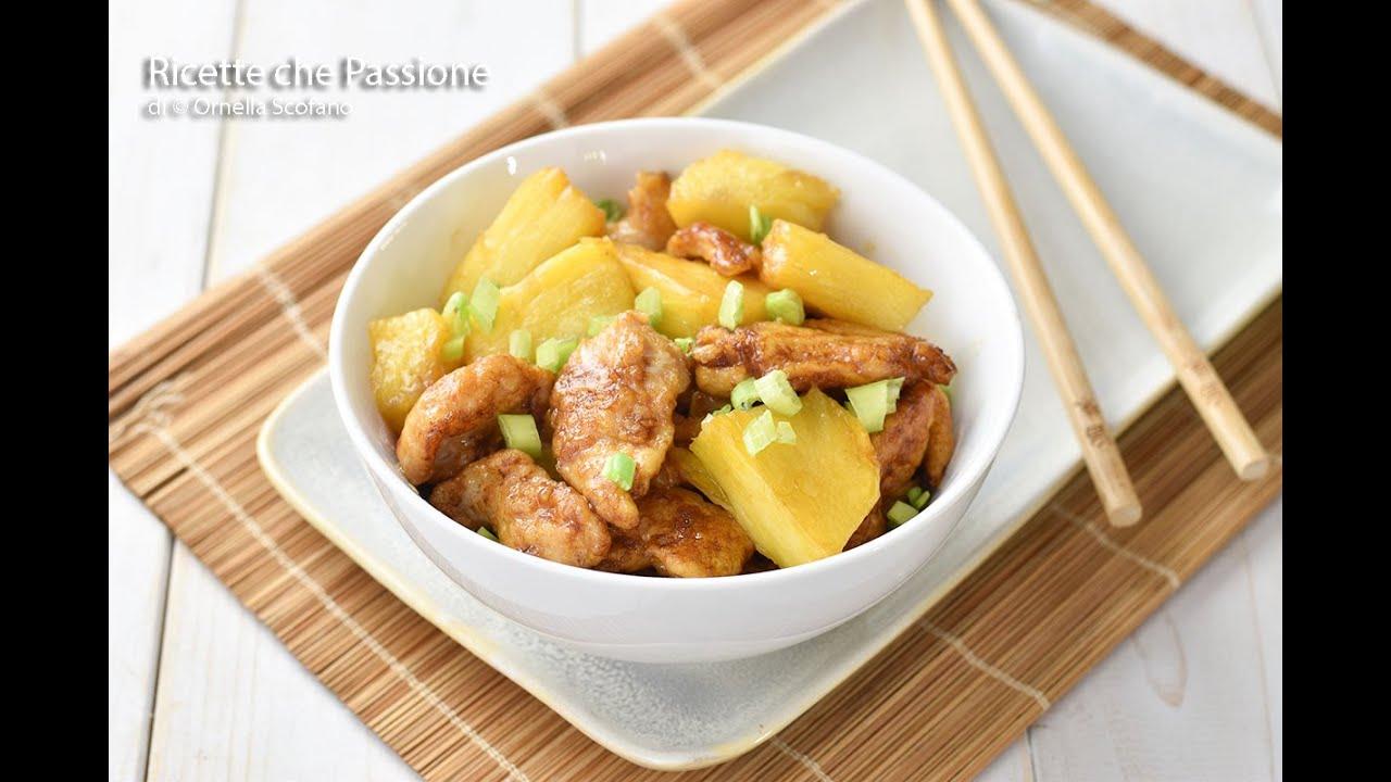 Pollo all'ananas ricetta cinese -  Facile e tenerissimo - Ricette che Passione