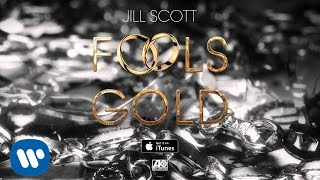jill scott fools gold official single