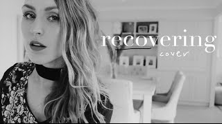 Recovering (live acoustic cover) | Lizzy