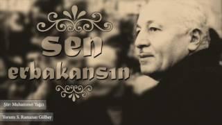 Sen ERBAKAN'sın - Muhammet Yağcı - Sait Ramazan Gülbay