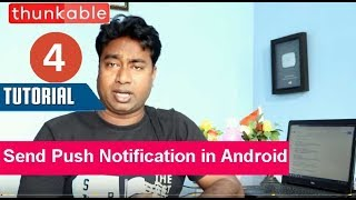 How to Send Push Notifications on installed Android apps using Thunkable