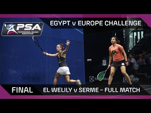 Squash: Full Match | Serme v El Welily | Europe v Egypt Challenge | Final