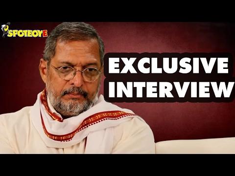 Exclusive Interview of Nana Patekar by Unnati Sinha | SpotboyE