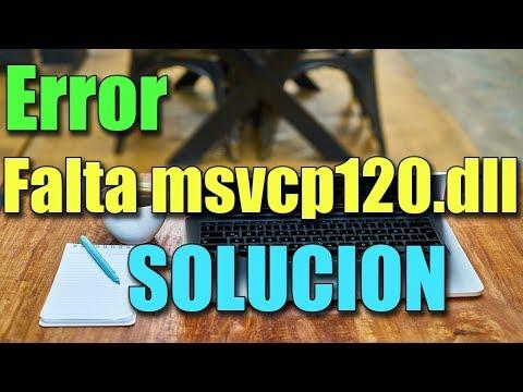 Error falta msvcp120.dll en Windows 10/8/7 I SOLUCIÓN 2021