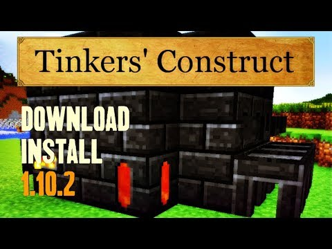 TINKERS CONSTRUCT MOD 1.10.2 minecraft - how to download and install tinkers construct 1.10.2