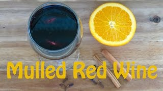Red Wine Sangria -- Warm Mulled Red Wine -- The Frugal Chef