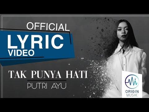 PUTRI AYU - TAK PUNYA HATI (Official Lyric Video)