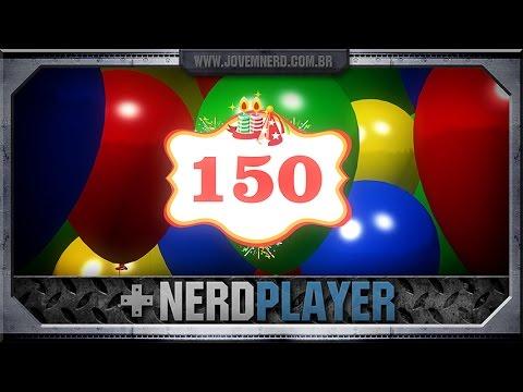 O melhor de 150 NerdPlayers