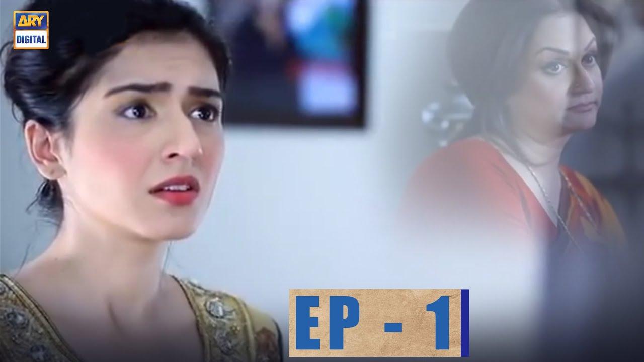 Mere Apnay EP.1 | Mansha Pasha | Hassan Ahmed | Bushra Ansari | ARY Digital