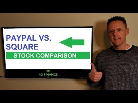 Paypal vs Square Stock Comparison