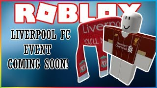 NEW LIVERPOOL FC EVENT COMING SOON! | Roblox