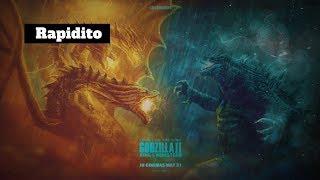 Rapidito - Godzilla II : King of the Monsters