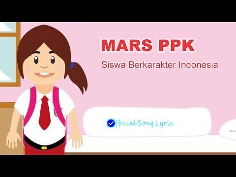 Lirik Lagu MARS PPK (Siswa Berkarakter Indonesia)