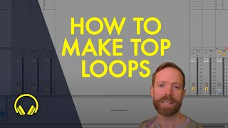 How to make top loops - Make your beats more interesting!