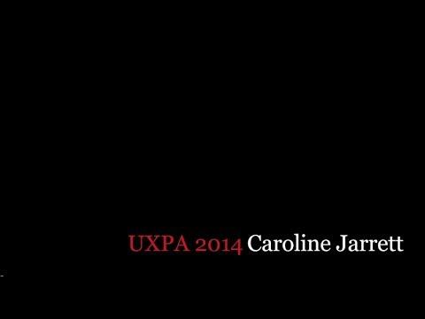 UXPA 2014 Caroline Jarrett - Usability Design