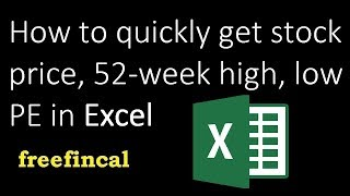 How to quickly get stock price, 52-week price high, low, PE from Excel (new feature)